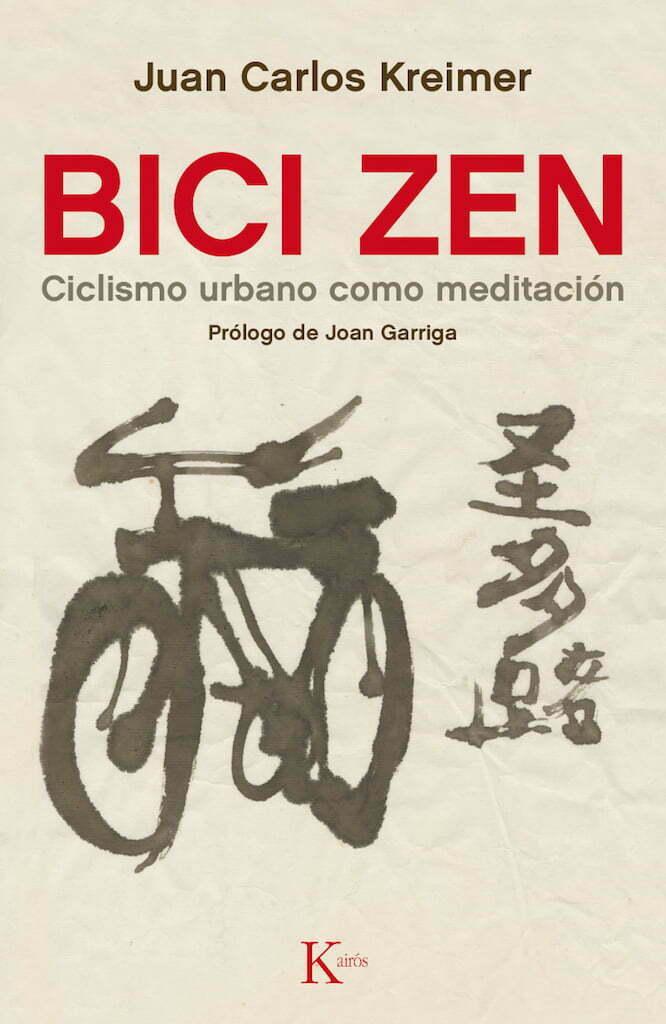 Libros/ Bici Zen, de Juan Carlos Kremer | Yoga en Red