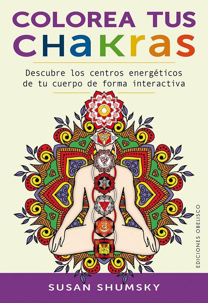 Libros/ Colorea tus chakras, de Susan Shumsky | Yoga en Red